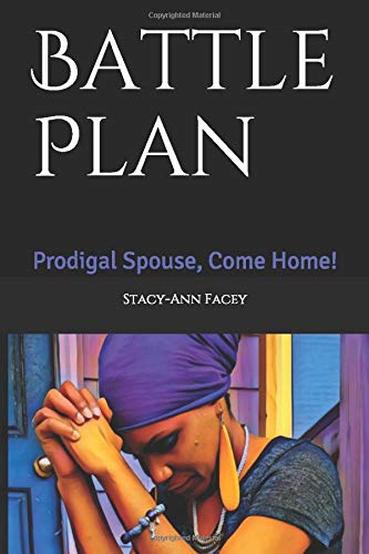 Battle Plan: Prodigal Spouse, Come Home! download ebooks PDF Books