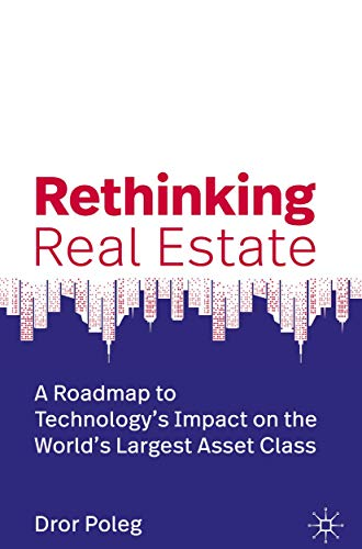 Real Estate Investing Books! - Rethinking Real Estate: A Roadmap to Technology's Impact on the World's Largest Asset Class
