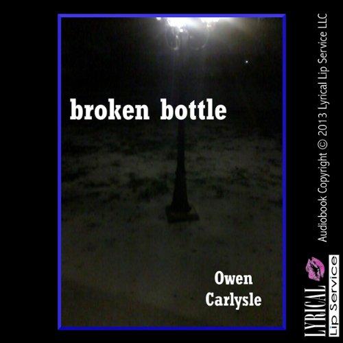 Broken Bottle audiobook cover art