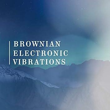Brownian Electronic Vibrations