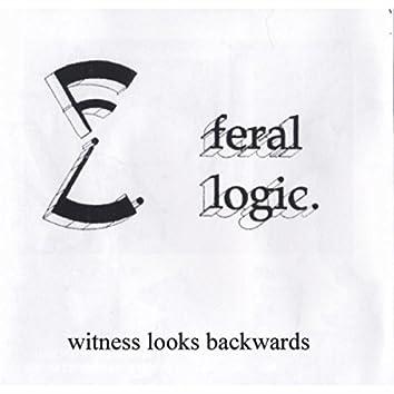 Witness Looks Backwards