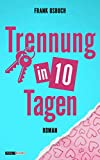Trennung in 10 Tagen von Frank Osbuch