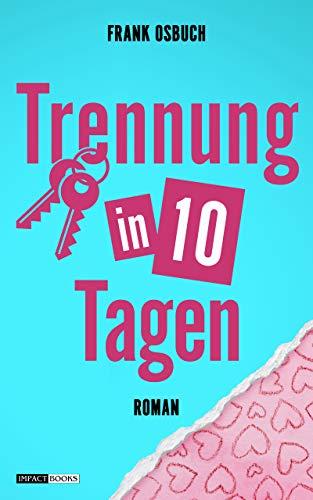 Buchseite und Rezensionen zu 'Trennung in 10 Tagen' von Frank Osbuch