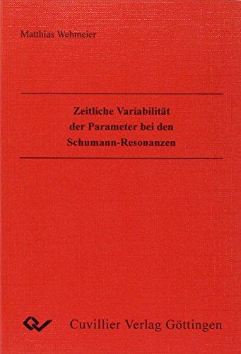 Zeitliche Variabilität der Parameter bei den Schumann-Resonanzen.