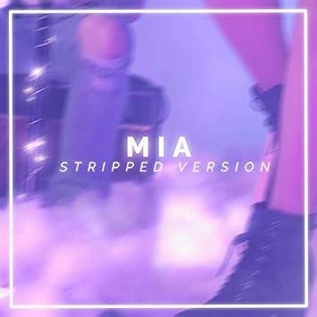 MIA (Stripped)