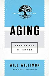 Will Willimon Aging Review