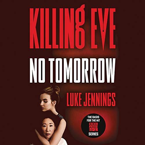 Killing Eve: No Tomorrow cover art