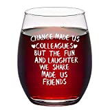 Chance Made Us Colleagues Stemless Wine Glass 15Oz - Coworker Gifts for Leaving Farewell, Birthday, Valentines, Galentines, Retirement - Office Gifts for Coworkers Colleagues Employees Boss