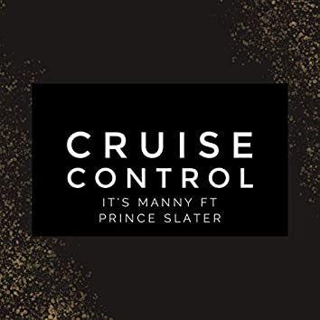 Cruise Control (feat. Prince Slater)