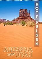 ARIZONA UND UTAH Rote Felsen (Wandkalender 2022 DIN A2 hoch): Eindrucksvolle Natur im Suedwesten der USA (Monatskalender, 14 Seiten )