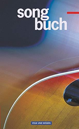 Songbuch, Liederbuch: Schülerbuch (Songbuch: Allgemeine Ausgabe)