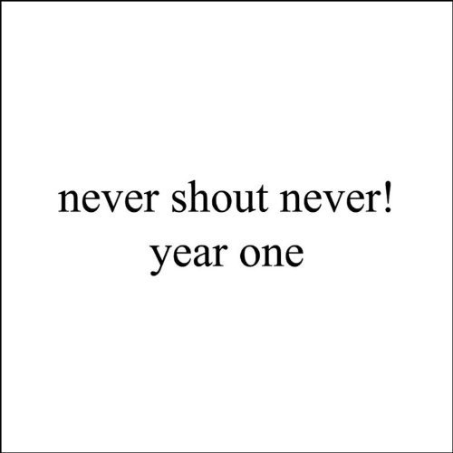 Year One by Never Shout Never (2011) Audio CD