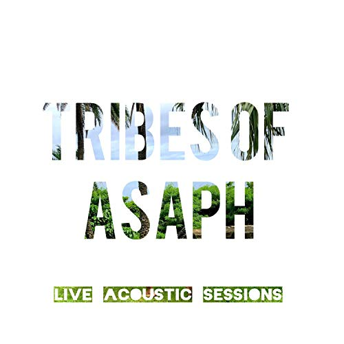 Tribes of Asaph (Live Acoustic Sessions)