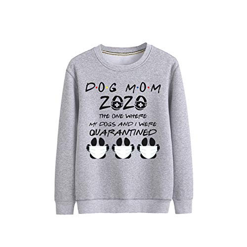 The One Where My Dogs And I Were Quarantined Long Sleeve Unisex Pullover (Color : A04, Size : Large)