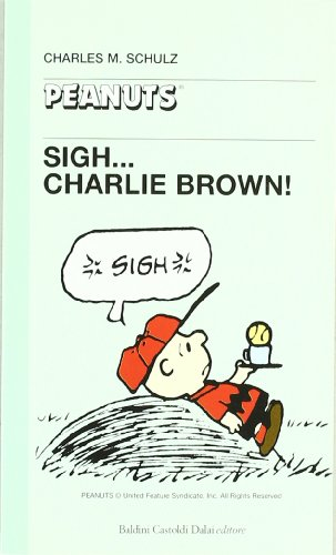 Sigh... Charlie Brown!