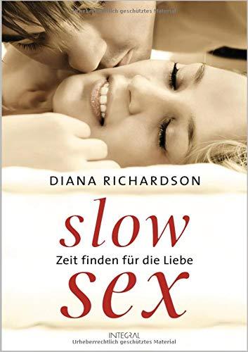 Slow Sex: Zeit finden für die Liebe -
