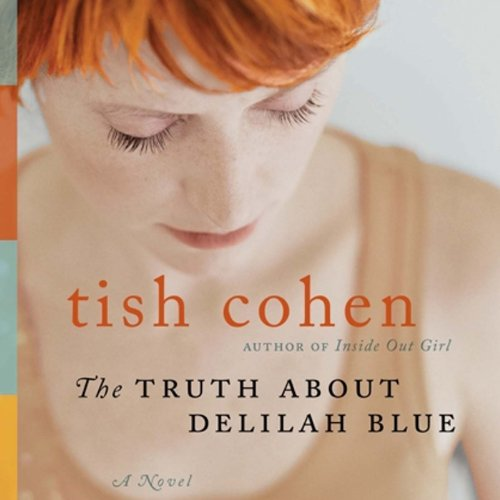 The Truth about Delilah Blue audiobook cover art
