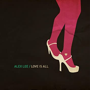 Love Is All (Deep House Mix)