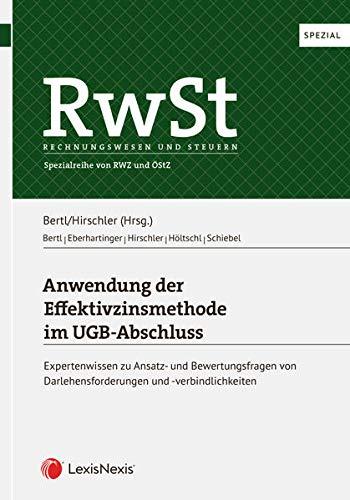 RwSt Spezial: Anwendung der Effektivzinsmethode im UGB-Abschluss (Monographie)