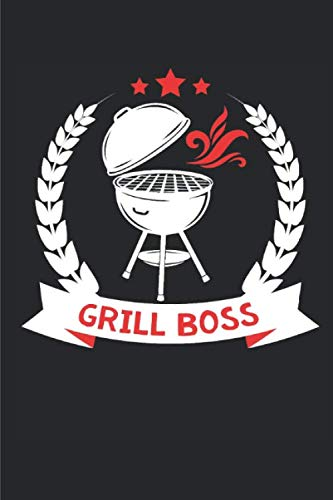 Grill Boss Notebook: Dot Grid Notebook/Planner/Journal (6x9 inches) with 120 Pages