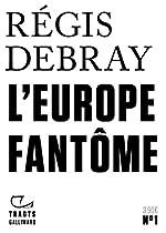 L'Europe fantôme de Régis Debray