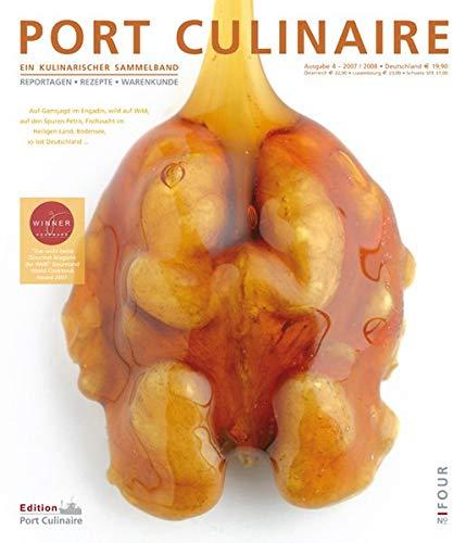Port Culinaire Four - Band No. 4: Ein kulinarischer Sammelband