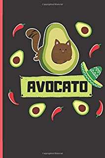 Avocato Notebook: Avogato - Funny Cat Avocado Journal - Lined Notebook - 6 x 9 inch - ( Cute Avocado,  Cinco de Mayo Guacamole Fan Notebook)