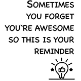Finduat Inspirational Wall Decals Stickers - Sometime You Forget You're Awesome, So This is Your Reminder. Vinyl Motivational Quotes Decal for Home Bedroom Living Room Decor Office Kids Room