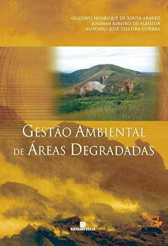 Gestão ambiental de áreas degradadas