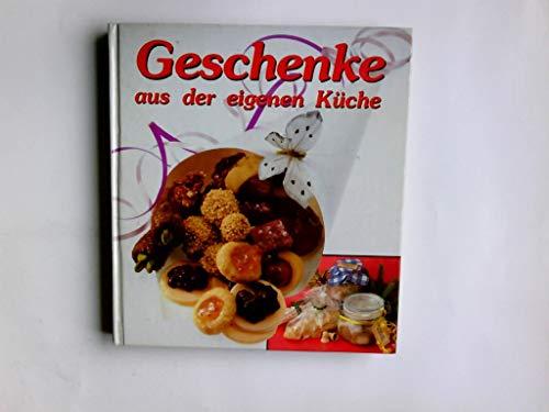 Geschenke aus der eigenen Küche