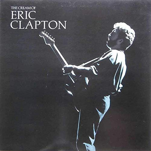 The Cream Of Eric Clapton - Eric Clapton LP
