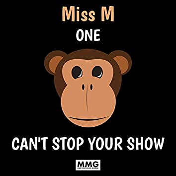 One Monkey Can't Stop  Your Show!