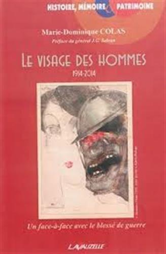 Le visage des hommes (1914-2014)