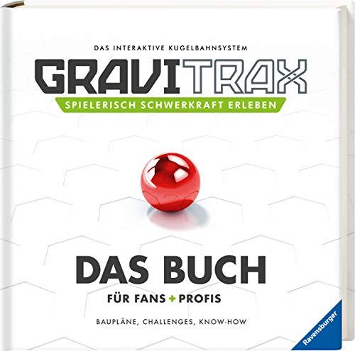 GraviTrax. Das Buch für Fans und Profis: Baupläne, Challenges, Know-How