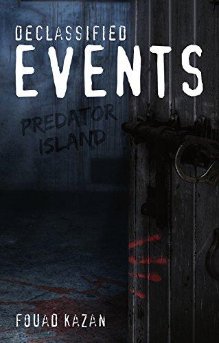 Book: Declassified Events - Predator Island by Fouad Kazan