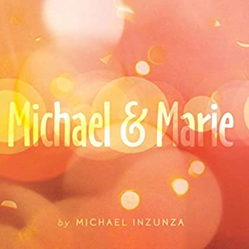 Michael & Marie