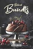 Beloved Bundts: 35 Delicious Recipes