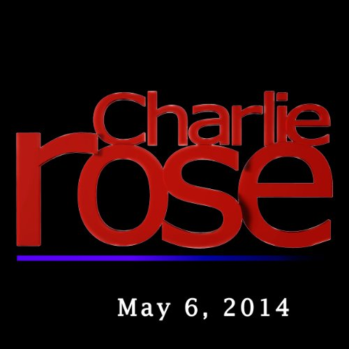 Charlie Rose: Trey Gowdy, Ruzwana Bashir, and E.O. Wilson, May 6, 2014 cover art