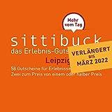 sittibuck 2 für 1 Erlebnis - Gutscheine für 2021 – das Gutscheinbuch für Leipzig - das Leipzig Geschenk: Mehr vom Tag.
