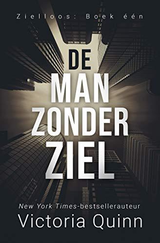 De man zonder ziel (Zielloos Book 1) (Dutch Edition)