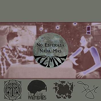 No Esperaba Nada (Remix)