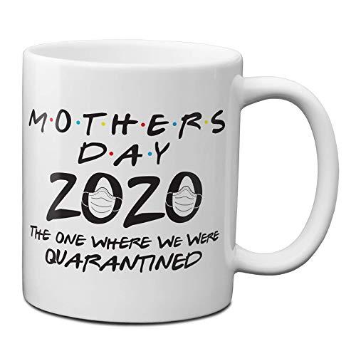 Tazze da caffè Festa della mamma 2020 Quello in cui siamo stati messi in quarantena Tazza di caffè riutilizzabile 11 once Regali di compleanno divertenti per la mamma