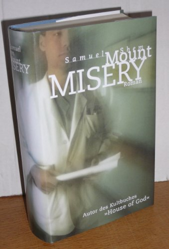 Mount Misery : Roman.