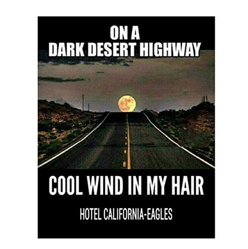The Eagles-Hotel California-On A Dark Desert Highway-Song Art Wall Print-8x10 Wall Print-Ready To Frame-Typographic Music Poster Print Decor For Home-Studio-Bar-Cave. Perfect Gift-Rock Music Fans.