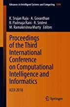 Proceedings of the Third International Conference on Computational Intelligence and Informatics: ICCII 2018 (Advances in Intelligent Systems and Computing)