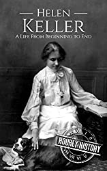Image: Helen Keller: A Life From Beginning to End (Biographies of Women in History Book 6) | Kindle Edition | by Hourly History (Author). Publication Date: November 12, 2018