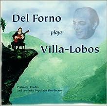 Del Forno Plays Villa-Lobos