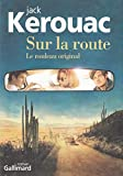 Sur la route - Le rouleau original - Gallimard - 25/05/2010