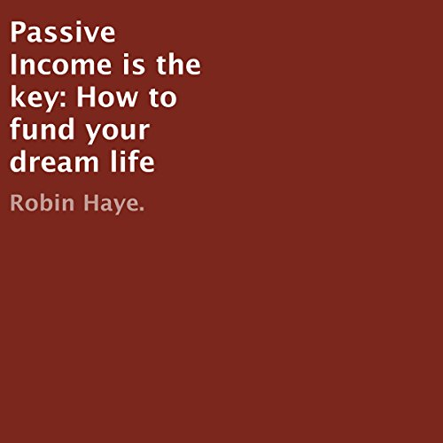 Passive Income Is the Key audiobook cover art