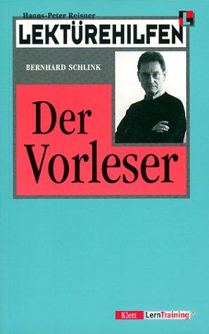 Lektürehilfen Bernhard Schlink 'Der Vorleser'
